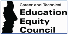 Career & Technical Education Equity Council