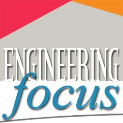 Engineering Focus