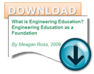 What is Engineering Education? Engineering Education as a Foundation